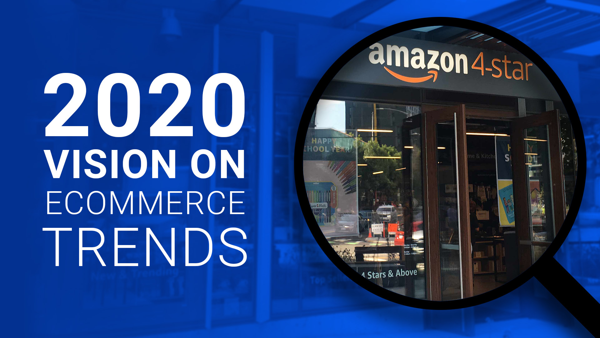 2020 Vision on Ecommerce Trends