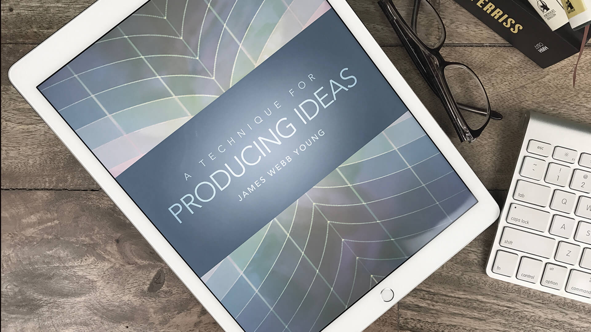 Book Review: A Technique for Producing Ideas