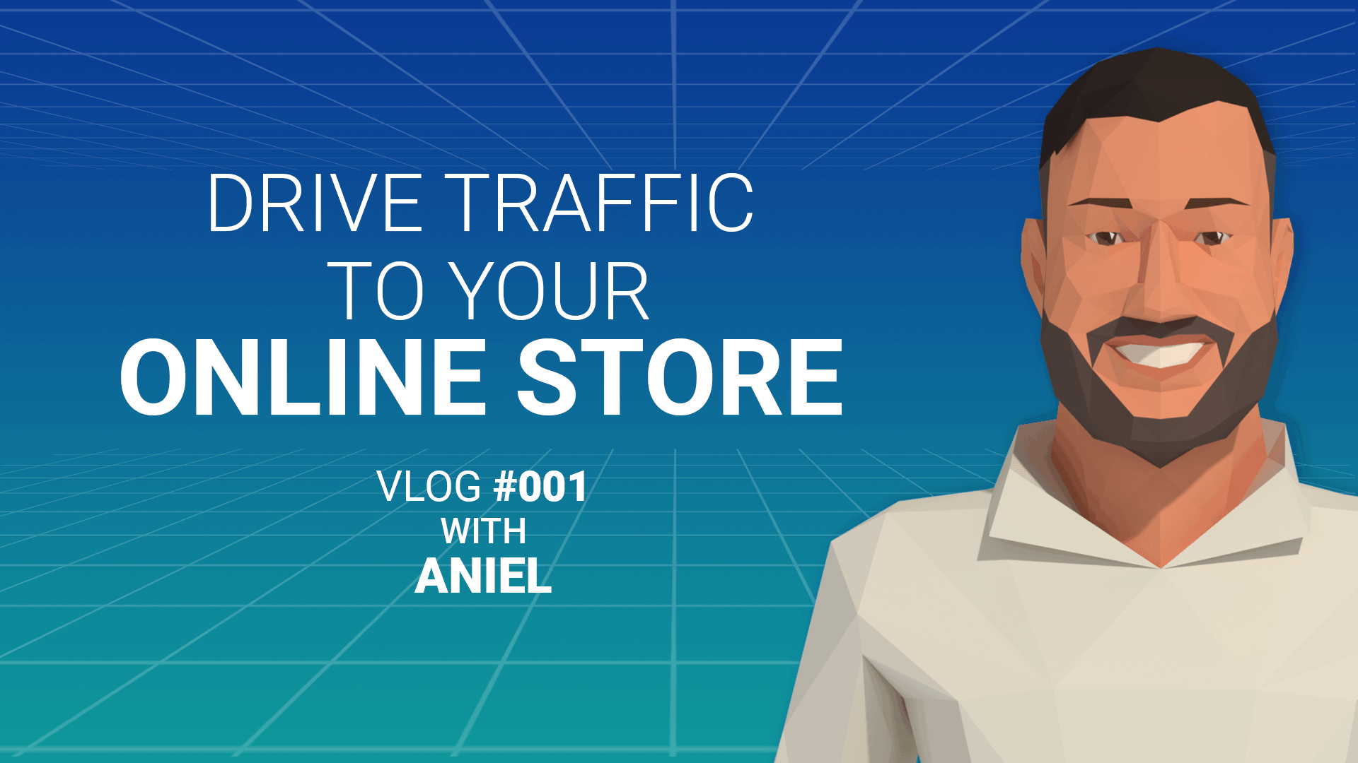 3 Tips To Drive Traffic To Your Online Store