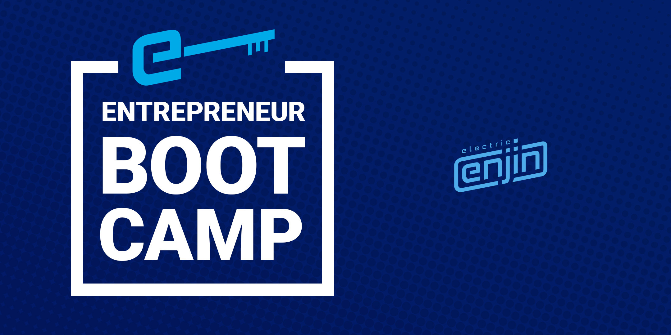 Join Us Online for Our Entrepreneurship Boot Camp