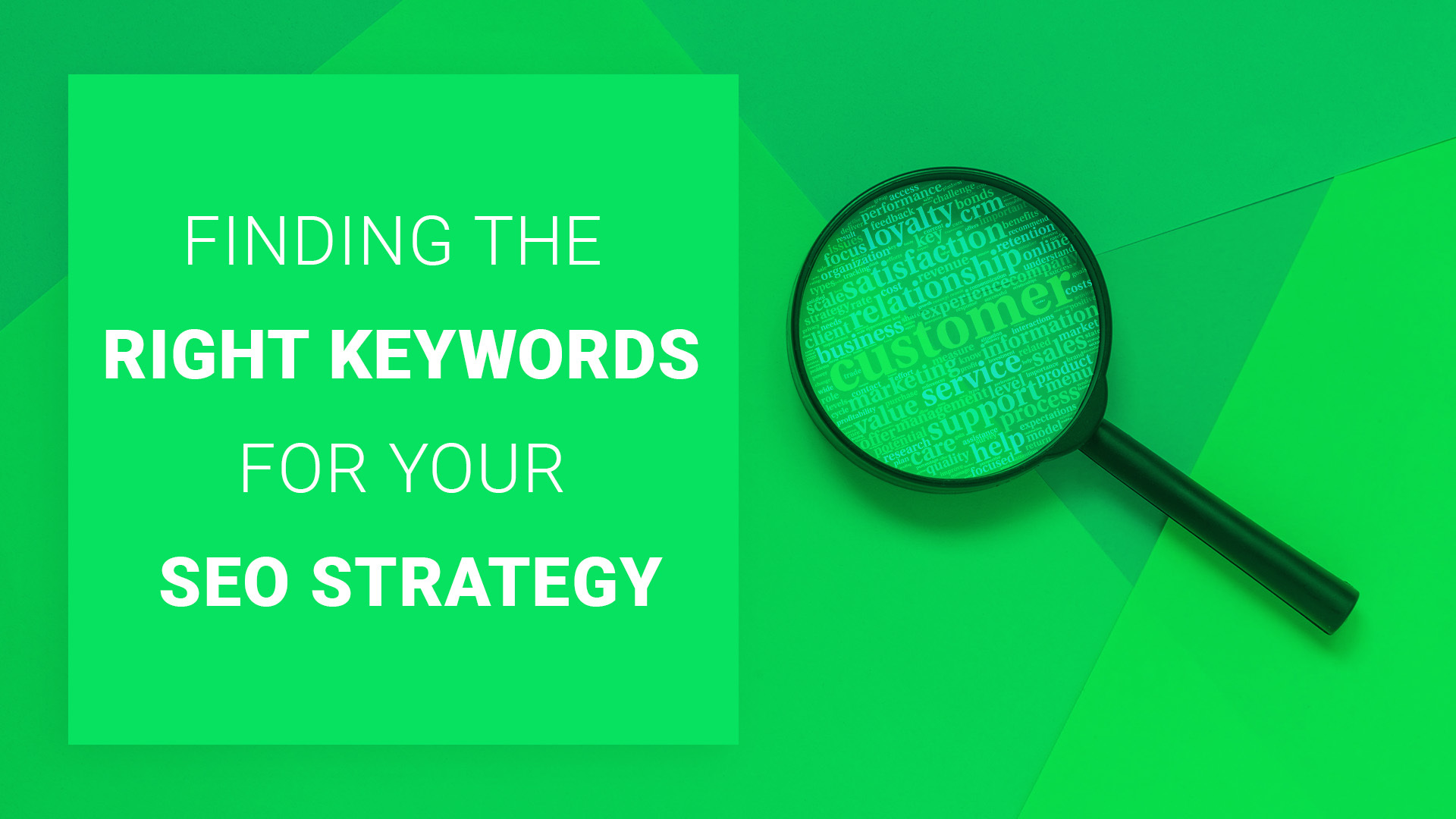 Finding The Right Keywords for Your SEO Strategy