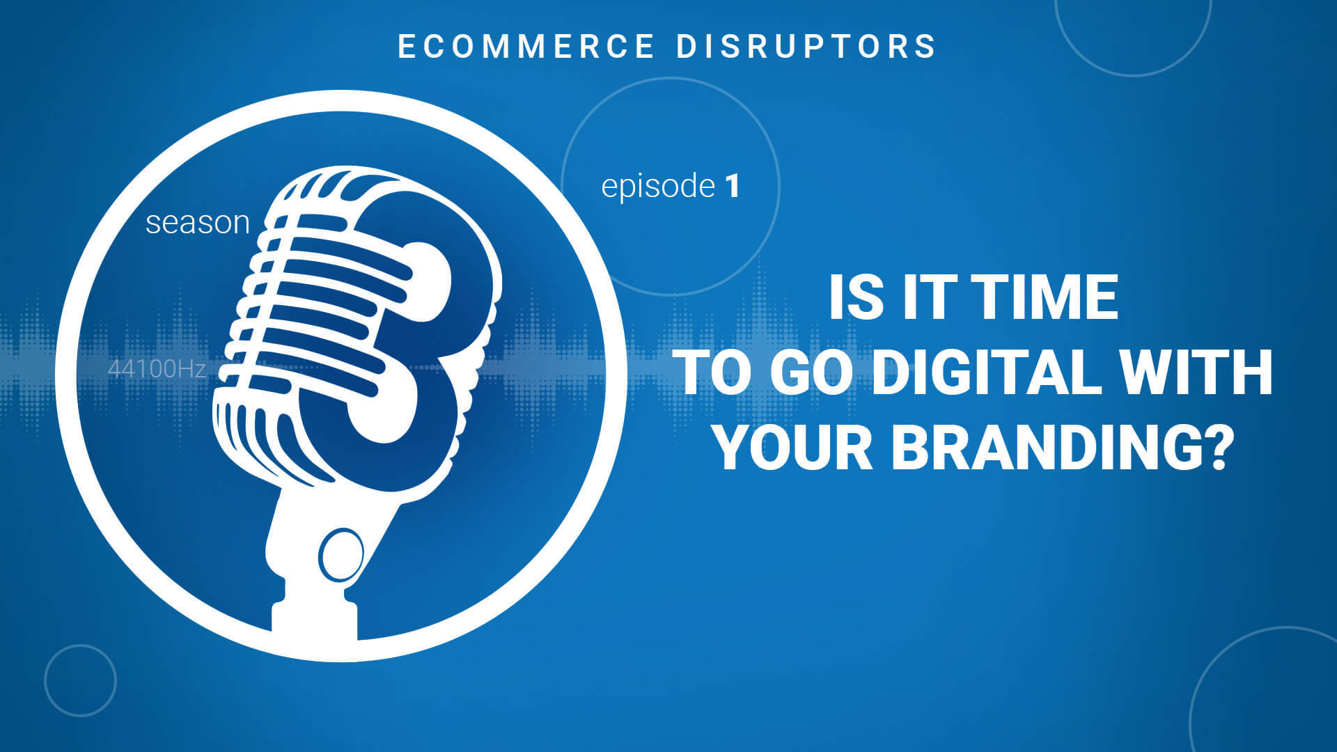 Is it time to go digital with your ecommerce branding?