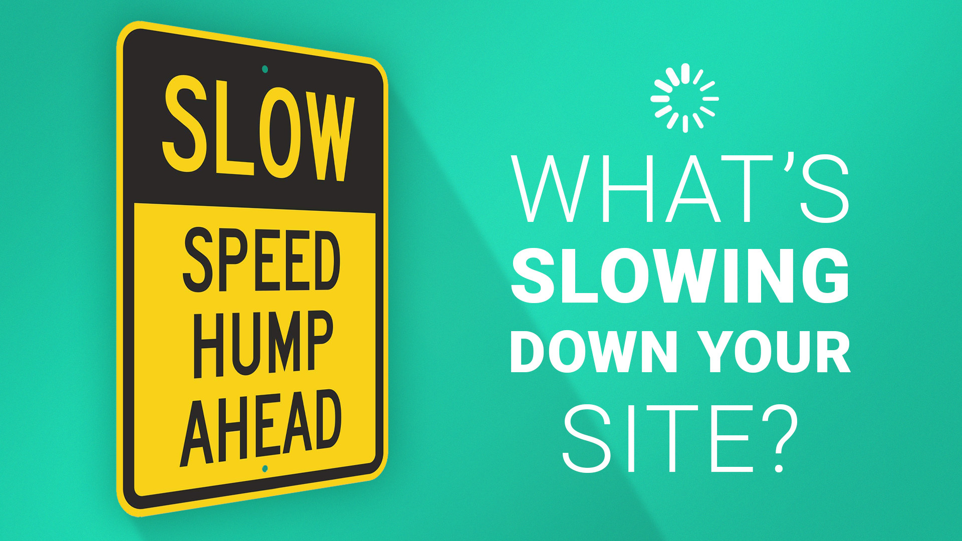 What's slowing down your site?
