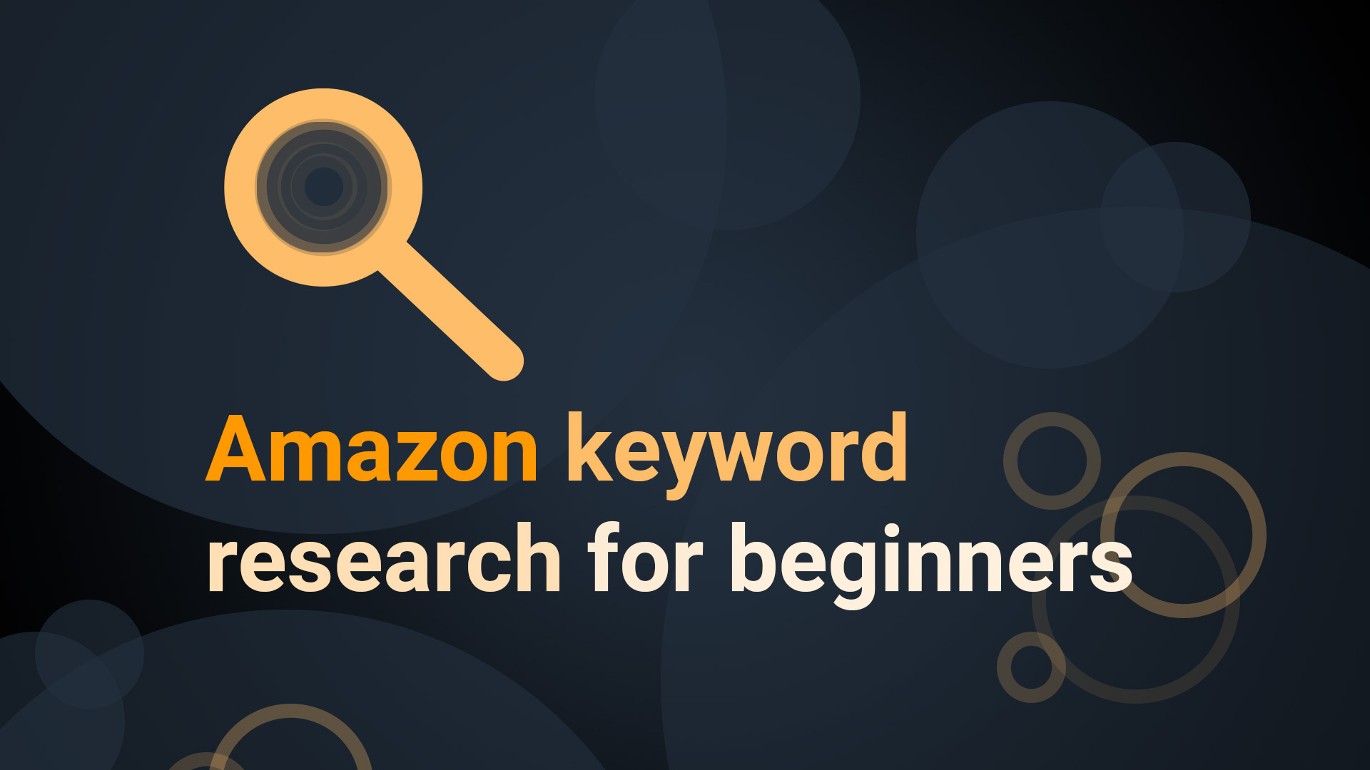 Amazon Keyword Research for Beginners