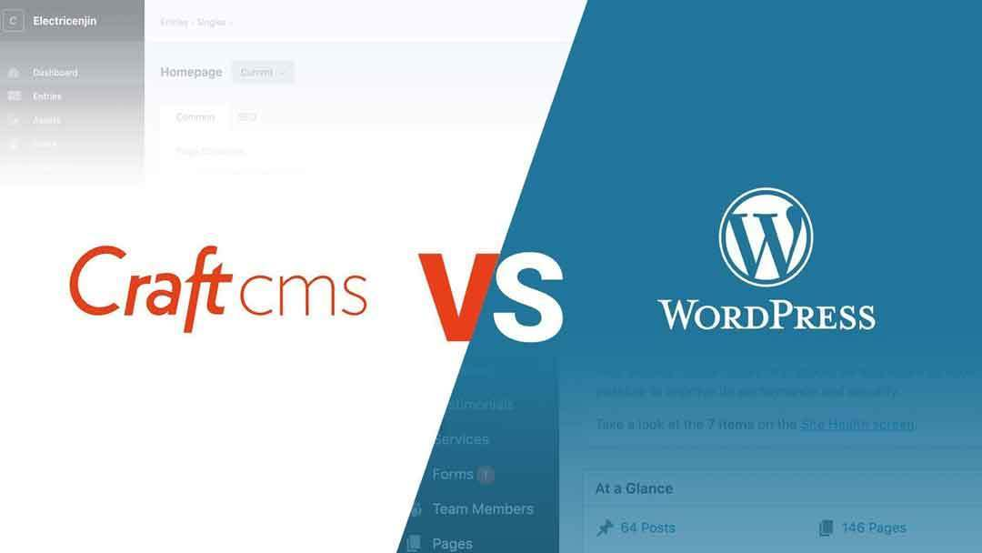 Craft CMS vs Wordpress comparison 2021