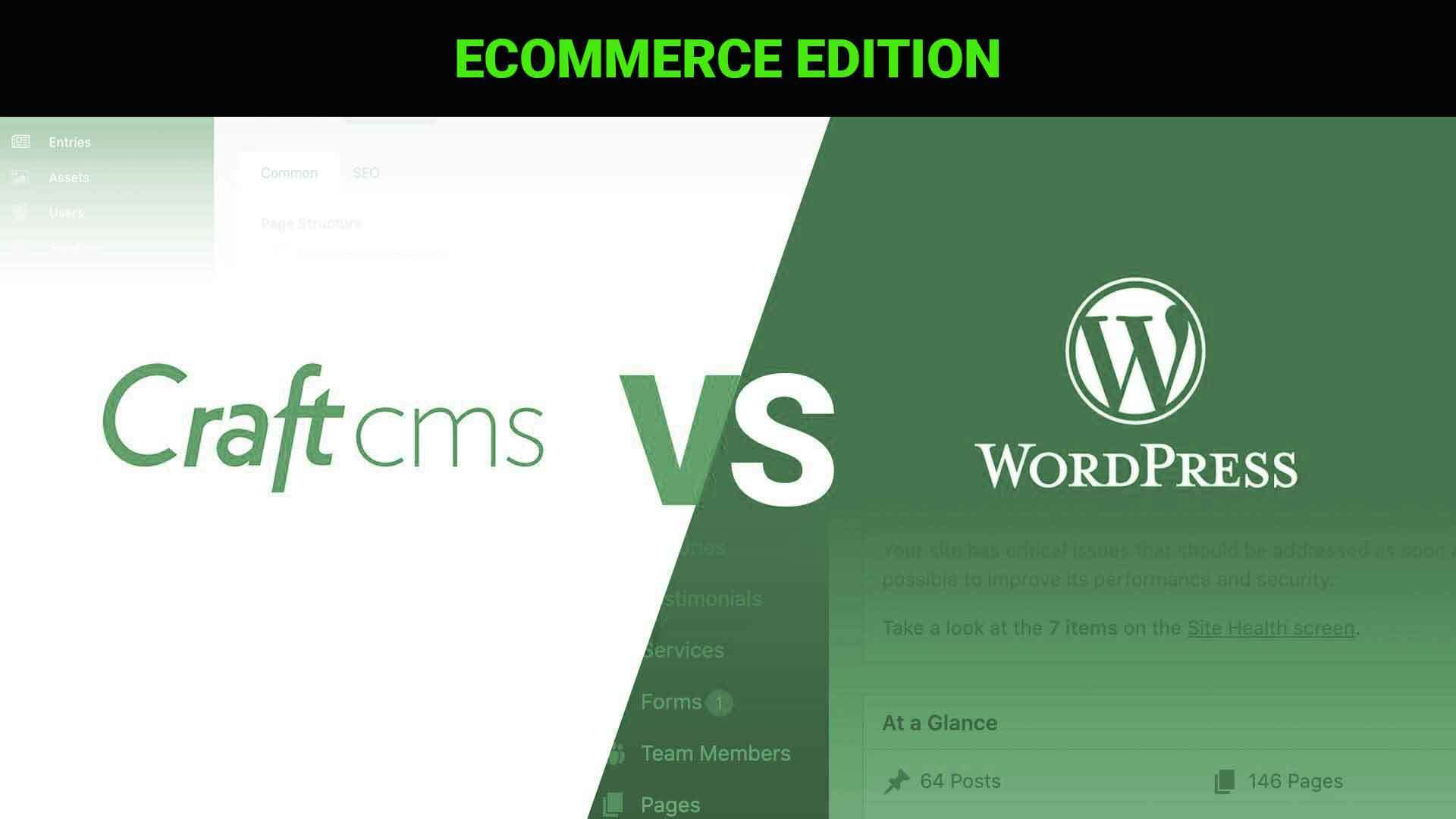Craft CMS vs Wordpress. Craft Commerce vs. Woo commerce