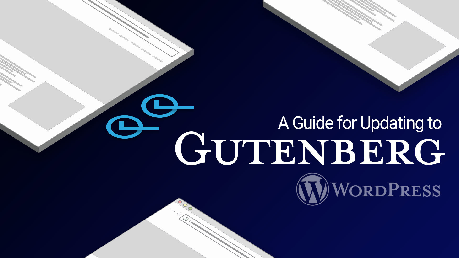 updating to gutenberg for wordpress