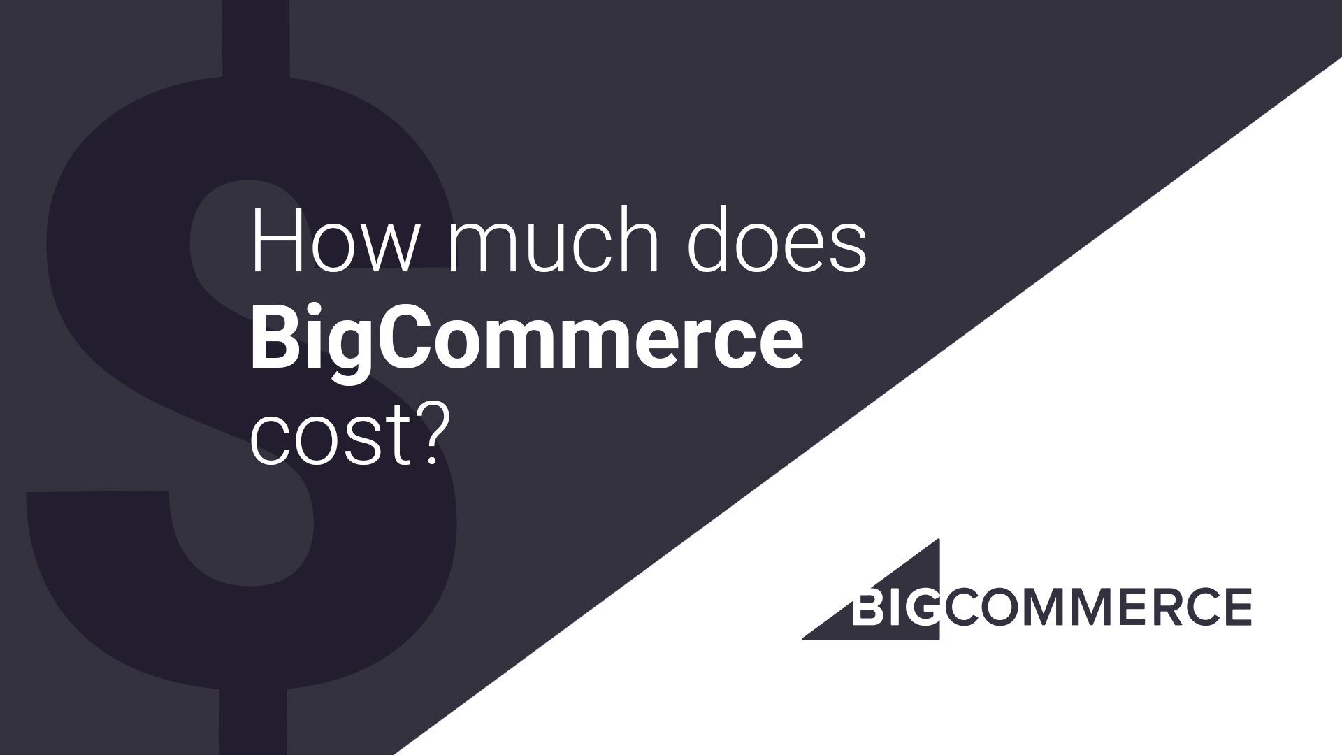 How Much Does BigCommerce Cost?
