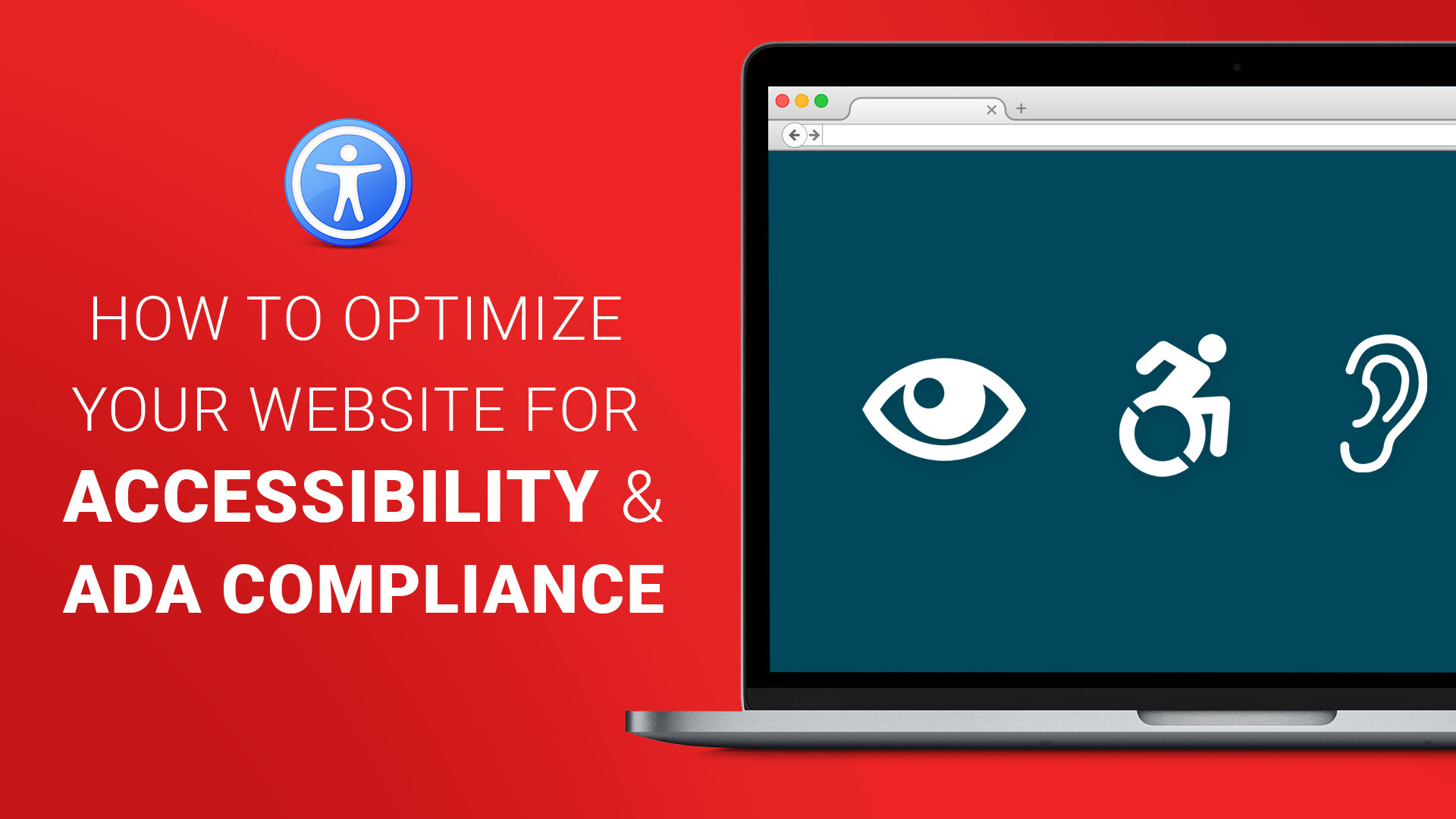 How to Optimize Your Website For Accessibility and ADA Compliance