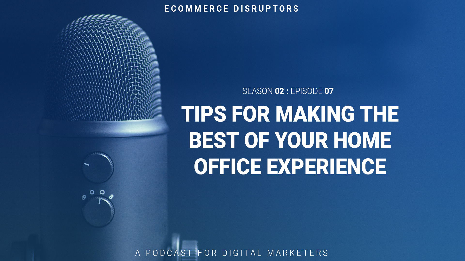 Tips For Making The Best Of Your Home Office Experience