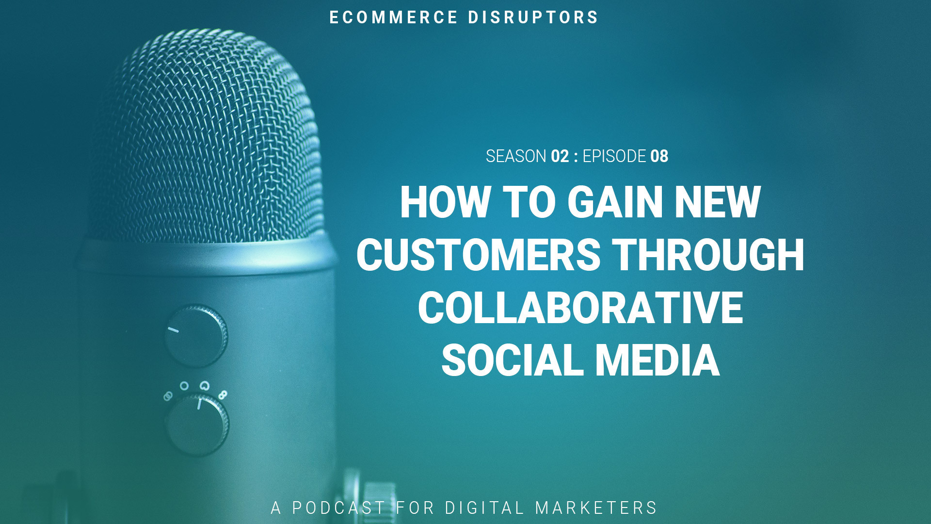 How To Gain New Customers Through Collaborative Social Media