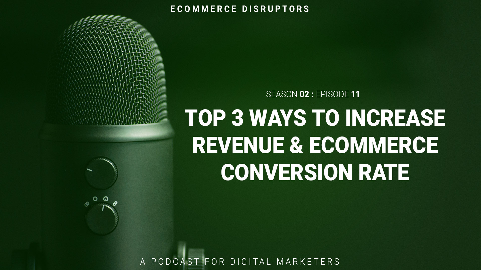 Top 3 Ways to Increase Revenue & Ecommerce Conversion Rate