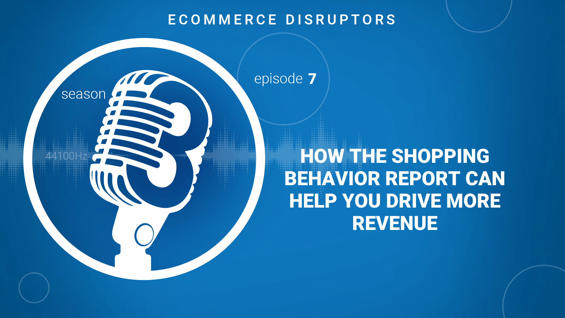 How Google Analytic's Shopping Behavior report can help you drive more revenue