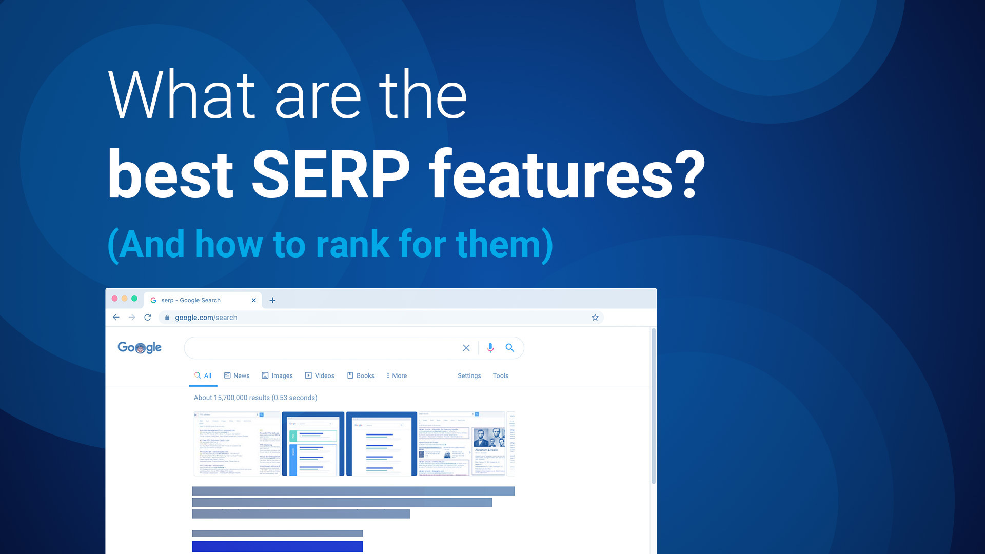 What are the best SERP features? (And how to rank for them)
