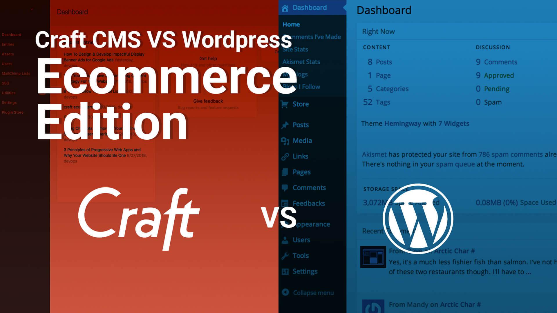 Craft CMS vs Wordpress. Craft Commerce vs. Woo commerce