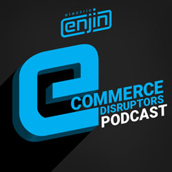 Ecommerce Disruptors Podcast Album Cover
